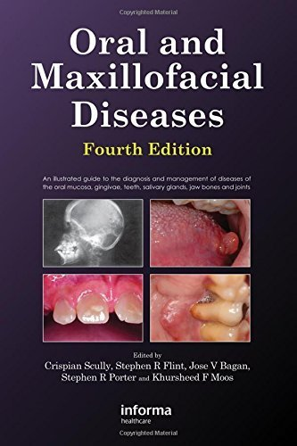 Oral and Maxillofacial Diseases, Fourth Edition by Crispian Scully (2010-06-15)