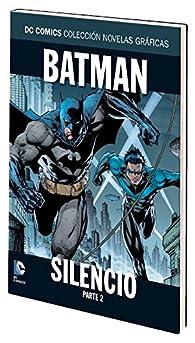 DC Comics: Colección novelas gráficas - Batman: Silencio parte 2 par Jeph Loeb