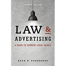 Law & Advertising: A Guide to Current Legal Issues