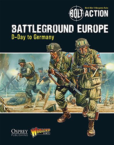 Bolt Action: Battleground Europe: D-Day to Germany por Warlord Games