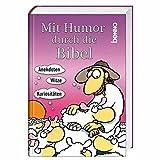 Mit Humor durch die Bibel: Anekdoten, Witze & Kuriositäten - unbekannt