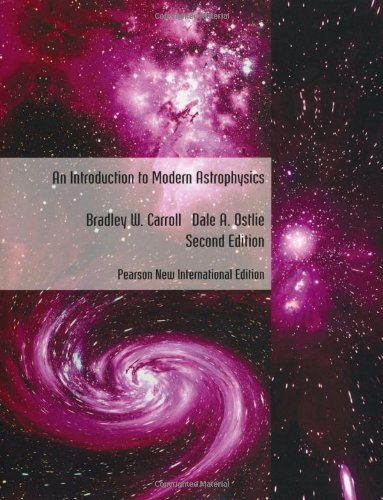 Introduction to Modern Astrophysics Pearson New International Edition