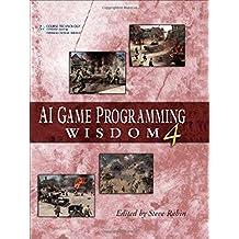 AI Game Programming Wisdom 4