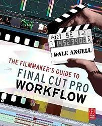 The Filmmaker's Guide to Final Cut Pro Workflow. Focal Press. 2007.
