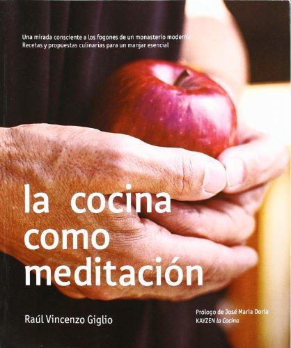 Cocina como meditacion, la