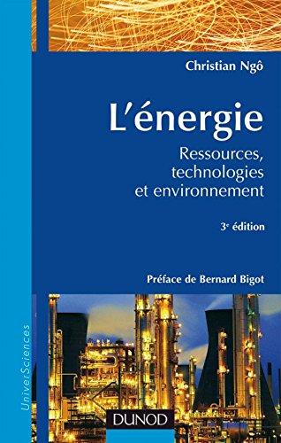 L'nergie - 3me dition - Ressources, technologies et environnement