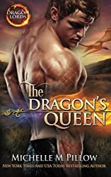 The Dragon's Queen (Dragon Lords) (Volume 9) by Michelle M. Pillow (2015-04-27)