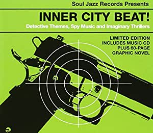 Inner City Beat: Détective Themes, Spy Music and Imaginary Thrillers 1967-1975