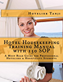 Hotel Housekeeping Training Manual with 150 SOP (English Edition)