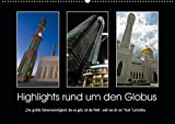 """Highlights rund um den Globus (Wandkalender 2019 DIN A2 quer): """"Die größte Sehenswürdigkeit, die es gibt, ist die Welt - sieh sie dir an."""" Kurt Tucholsky (Monatskalender, 14 Seiten) (CALVENDO Orte)"""