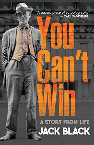 You Can't Win: A Story from Life (English Edition) (Hobo Small Classics)