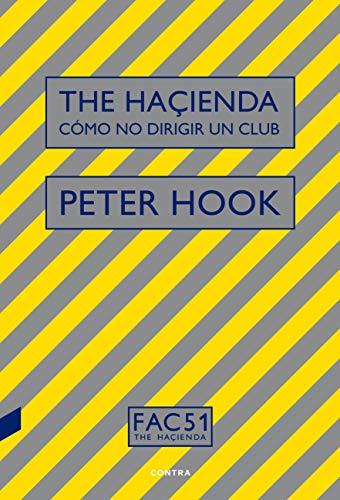 The hacienda: cómo no dirigir una club