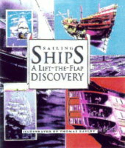 Sailing ships : a lift-the-flap discovery