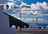 Lanzarote - aus Feuer und Wasser geboren (Posterbuch DIN A4