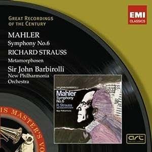 Mahler: Symphony No 6; Strauss: Metamorphosen