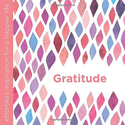 Gratitude (Effortless Inspiration)