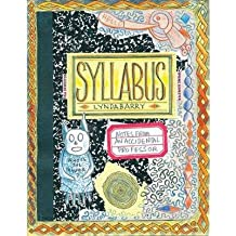 [(Syllabus: Notes from an Accidental Professor)] [Author: Lynda Barry] published on (December, 2014)
