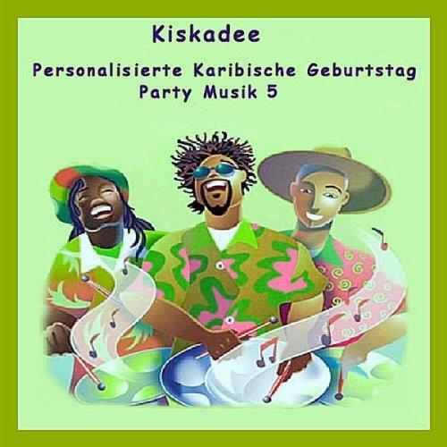 Geburtstag Karola Karibische Birthday (Karibische Musik)