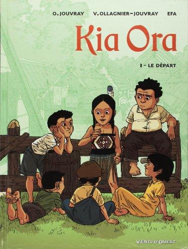 Kia Ora, Tome 1 : Le départ