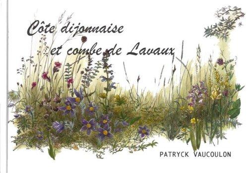 Cote Dijonnaise et Combe de Lavaux