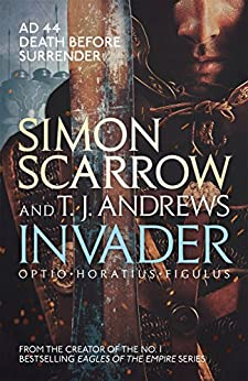 Invader by [Scarrow, Simon, Andrews, T. J.]