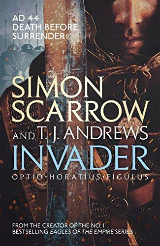 Invader (English Edition) eBook: Simon Scarrow, T. J. Andrews ...