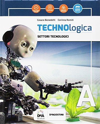 Technologica. Per la Scuola media. Con e-book. Con espansione online. Con Libro: Tecnologie in sintesi. Con DVD-ROM: A-B