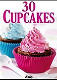 30 Cupcakes (German Edition)