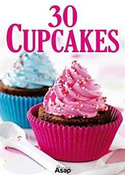 30 Cupcakes von [Aït-Ali, Sylvie]