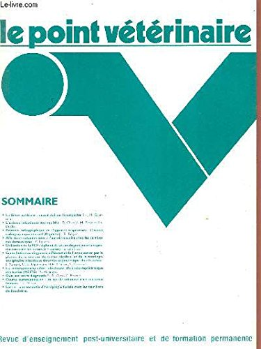 LE POINT VETERINAIRE - VOL. 13 - N°62 - DECEMBRE / JANVIER 1982.