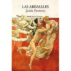 Las Abismales (Nuevos Tiempos) Premio Café Gijón 2018