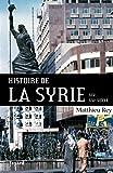 Histoire de la Syrie XIX-XXIe siècle