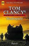 Tom Clancy's OP-Center 5, Machtspiele - Tom, Steve Pieczenik und Heiner Friedlich Clancy