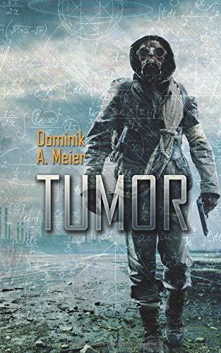 Tumor (Tumor-Universum, Band 1)