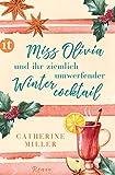 Miss Olivia und ihr ziemlich umwerfender Wintercocktail: Roman (insel taschenbuch)
