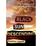 Black Sun Descending (A Red Rock Canyon Mystery) by Stephen Legault front cover