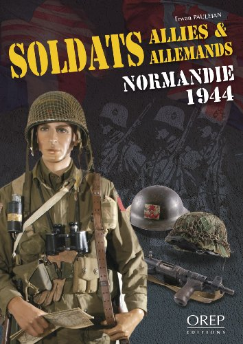 Soldats Allies & Allemands Normandie 1944