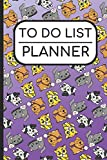 To Do List Planner: Dogs Puppies Kittens and Cats Cover, Personal and Business Activities with Daily and Weekly To Do Checklist, Perfect for School ... Management and Productivity, 6x9 113 Pages