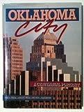Oklahoma City: A Centennial Portrait by Odie B. Faulk (1989-01-03)