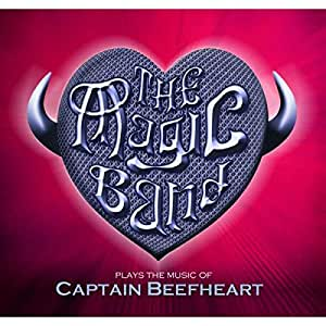 The Magic Band Plays The Music Of Captain Beefheart - Live In London 2013