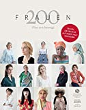Produkt-Bild: 200 Frauen: Was uns bewegt - Frauen, die den Blick auf unsere Welt verändern