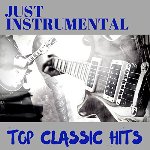 Classic Wicker (Todays Top Classic Hits Just Instrumentals)