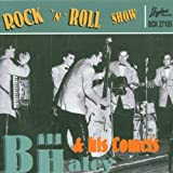 Songtexte von Bill Haley and His Comets - Rock 'n' Roll Show
