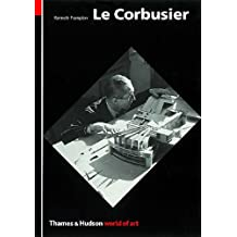 Le Corbusier: Architect and Visionary (World of Art)