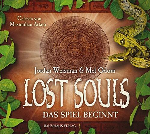 Lost Souls - 1. Teil: Das Spiel beginnt. (Baumhaus Verlag Audio)