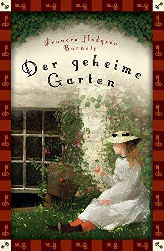 Der geheime Garten (Anaconda Kinderklassiker) - Neuübersetzung (Anaconda Kinderbuchklassiker) (Garten Klassischer)