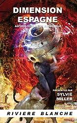 Dimension Espagne : anthologie de SF espagnole