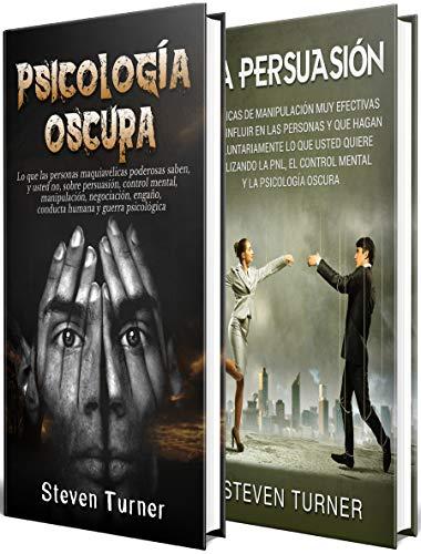 Psicología oscura: Una guía esencial de persuasión, manipulación ...