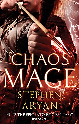 Chaosmage: Age of Darkness, Book 3 (The Age of Darkness)