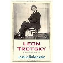 Leon Trotsky: A Revolutionary's Life (Jewish Lives) by Joshua Rubenstein (2011-10-15)
